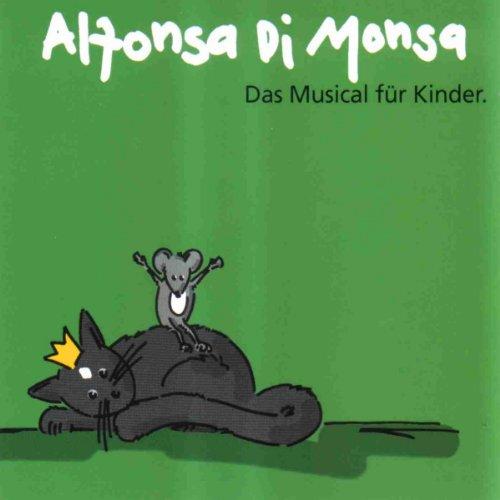 Monsa , Alfonso Di - Das Musical für Kinder