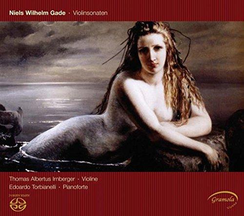 Gade , Niels Wilhelm - Violinsonaten (Irnberger, Torbianelli) (SACD)