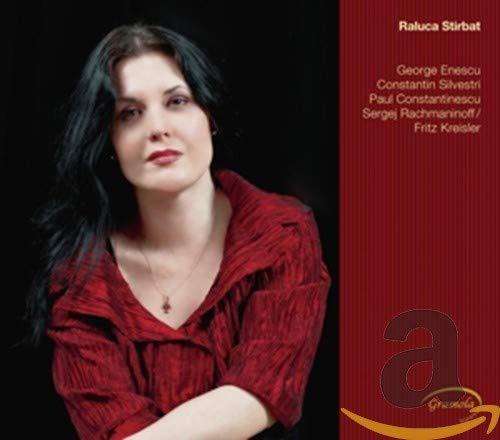 Stirbat , Raluca - Works For Piano By Enescu, Silvestri, Constantinescu, Rachmaninoff/Kreisler