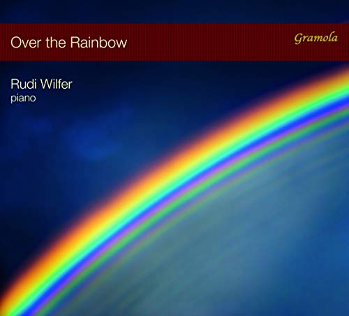 Wilfer , Rudi - Over the Rainbow