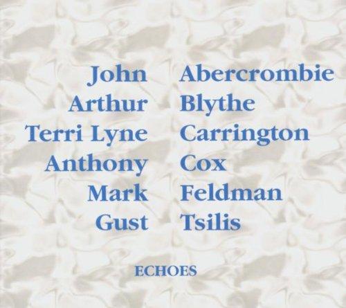 Abercrombie / Blythe / Carrington / Cox / Feldman / Tsilis - Echoes