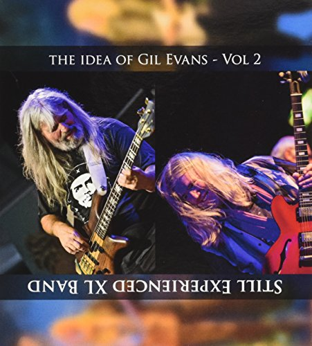 Still Experienced XL Band - the idea of Gil Evans Vol 2