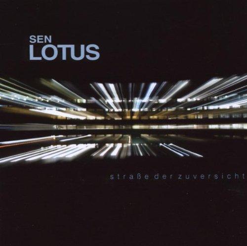 Sen Lotus - Straße der Zuversicht