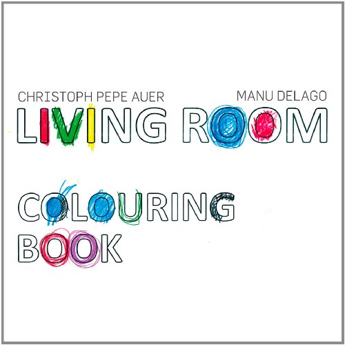 Living Room (Auer / Delago) - Colouring Book (  DVD: Live In Rooms)