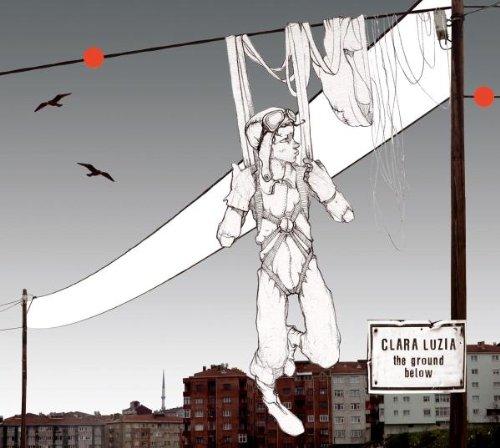 Clara Luzia - The Ground Below