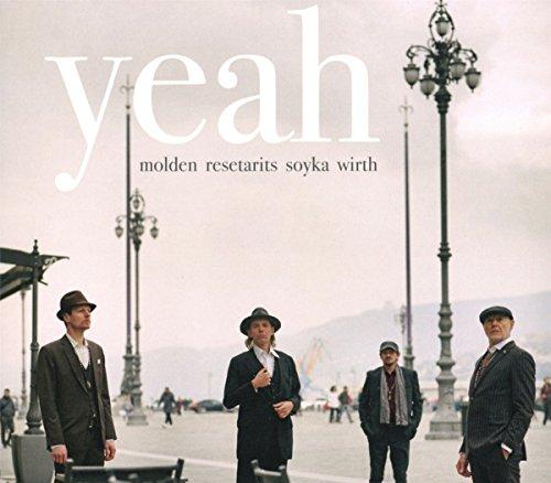 Molden / Resetarits / Soyka / Wirth - Yeah