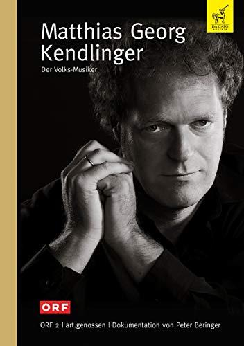 DVD - Matthias Georg Kendlinger - Der Volks-Musiker (ORF 2 / art.genossen)