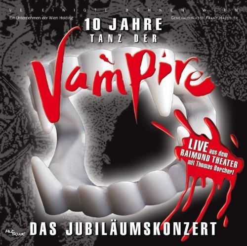 Musical - Tanz der Vampire - 10 Jahre - Das Jubiläumskonzert