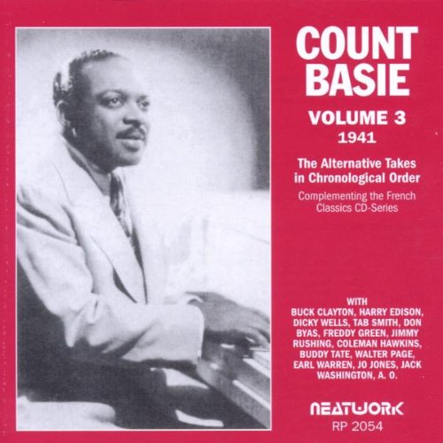 Count Basie - The Alternate Takes In Chronological Order 3 (1941)