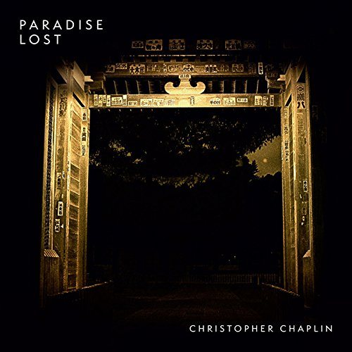 Chaplin , Christopher - Paradise Lost