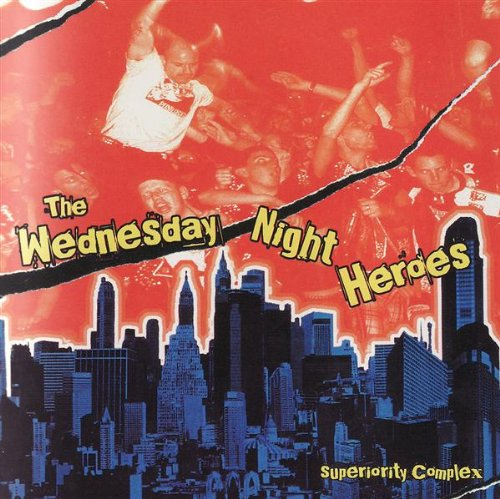 Wednesday Night Heroes , The - Superiority Complex