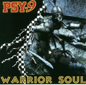 Psy-9 - Warrior Soul