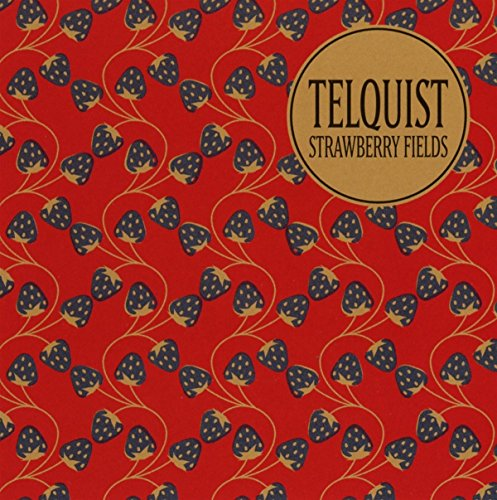 Telquist - Strawberry Fields