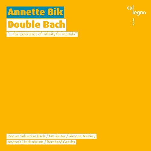 Bik , Annette - Double Bach - Bach, Reiter, Movio, Lindenbaum, Gander