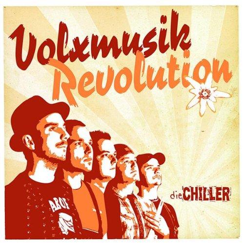 Chiller , Die - Volxmusikrevolution