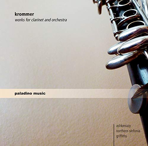 Krommer , Franz - Works For Clarinet And Orchestra: Sinfonia Concertante, Op. 70 / Clarinet Concerto, Op. 36 (Paladino Music)