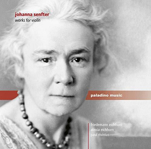 Senfter , Johanna - Werke Für Violine