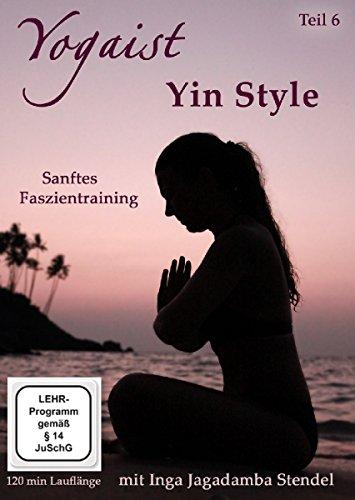 DVD - Yogaist - Yin Style - Sanftes Faszientraining (Inga Jagadamba Stendel)