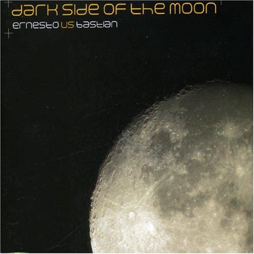 Ernesto vs. Bastian - Dark Side of the Moon (Maxi)