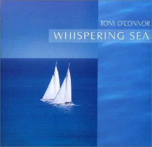 O'Connor , Tony - Whispering Sea