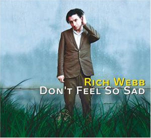 Webb , Rich - Dont Feel So Sad (Maxi)