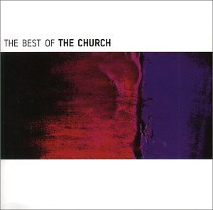 Church , The - The Best Of The Church