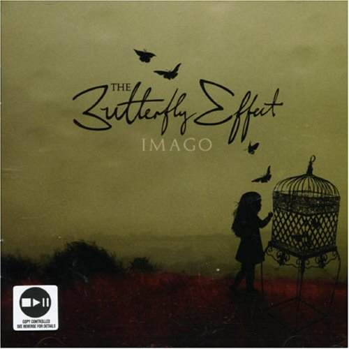 Butterfly Effect , The - Imago