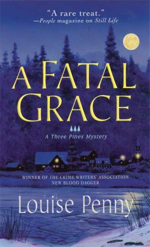 Penny, Louise - A Fatal Grace (Three Pines Mysteries)