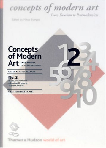 Stangos, Nikos - Concepts of Modern Art: From Fauvism to Postmodernism (60th Anniversary Edition)