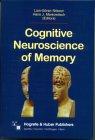 Nilsson, Lars-Göran & Markowitsch, Hans J. - Cognitive Neuroscience of Memory