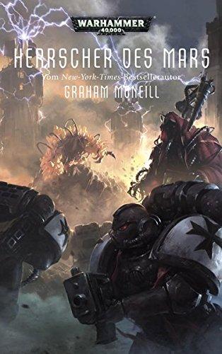 McNeill, Graham - Warhammer 40.000 - Herrscher des Mars: Techpriester des Mars Teil 2