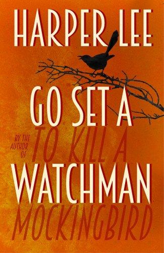 - Go Set a Watchman