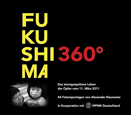Neureuter, Alexander - Fukushima 360º
