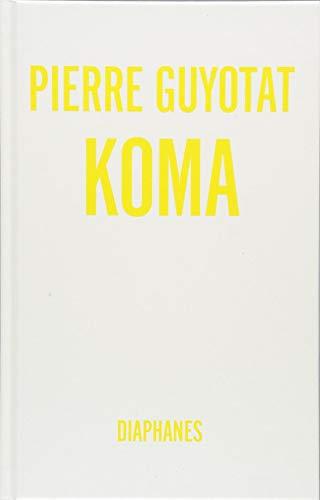 Guyotat, Pierre - Koma