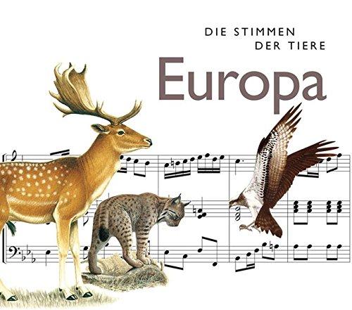 Riechelmann , Cord - Die Stimmen der Tiere: Europa