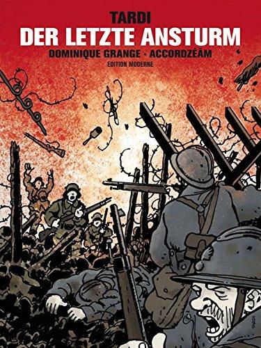 Tardi, Jacques - Der Letzte Ansturm