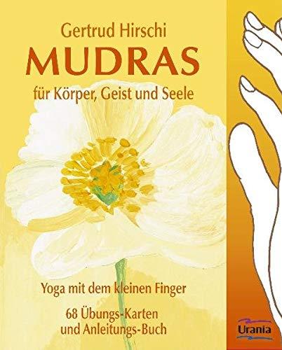 Hirschi, Gertrud - Mudras für Körper, Geist und Seele