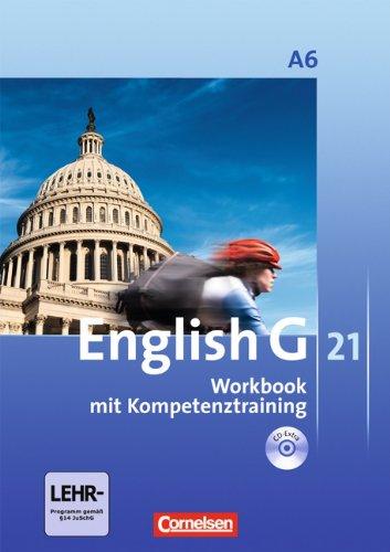 - English G 21 - Ausgabe A: Abschlussband 6: 10. Schuljahr - 6-jährige Sekundarstufe I - Workbook mit CD-Extra (CD-ROM und CD auf einem Datenträger)