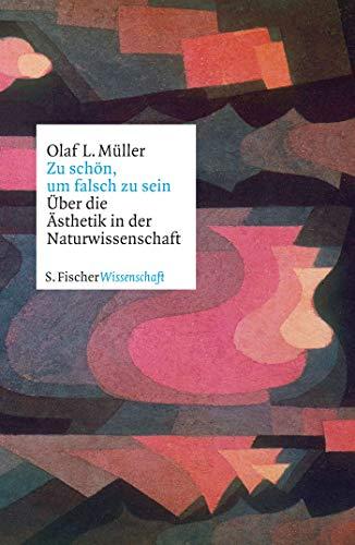 Müller, Olaf L. - Zu schön, um falsch zu sein