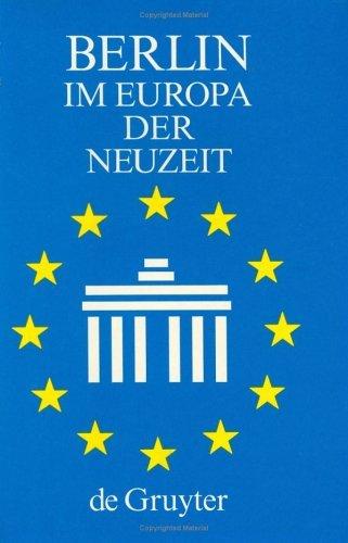Ribbe, Wolfgang / Schmädeke, Jürgen (HG) - Berlin im Europa der Neuzeit: Ein Tagungsbericht (Veroffentlichungen Der Historischen Kommission Zu Berlin, Band 75)