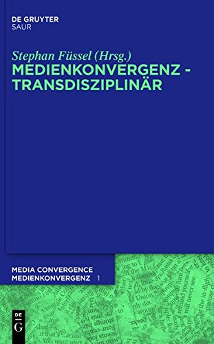 Füssel, Stephan (HG) - Medienkonvergenz - Transdisziplinär