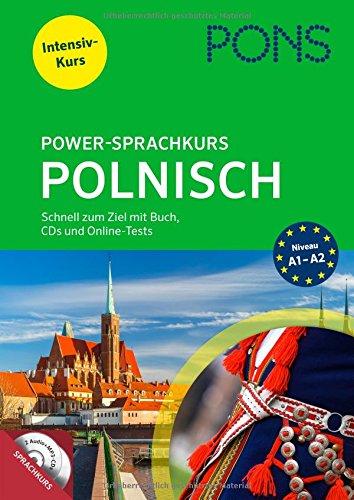 -- - PONS Power-Sprachkurs Polnisch: Schnell zum Ziel mit Buch, CDs und Online-Tests