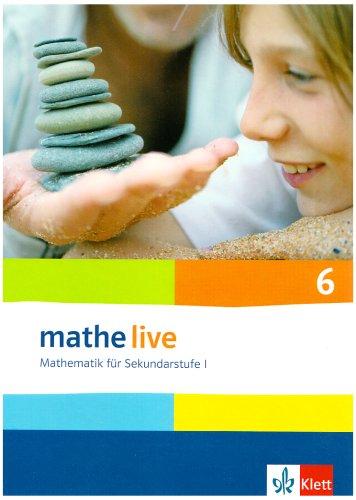 Klett - Mathe Live 6 - Mathematik für Sekundarstufe 1