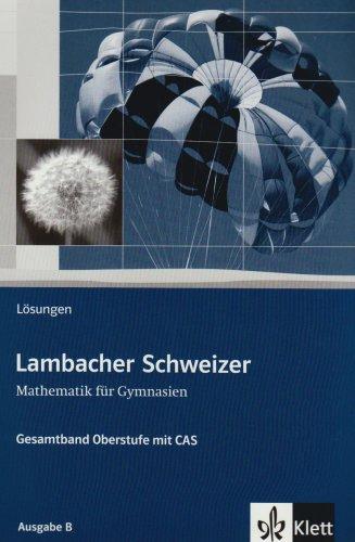 -- - Lambacher Schweizer Gesamtband Lösungsbuch
