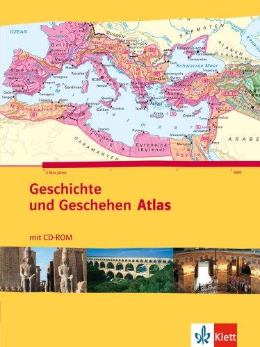 Klett Verlag - Geschichte und Geschehen. Atlas. Mit CD-ROM