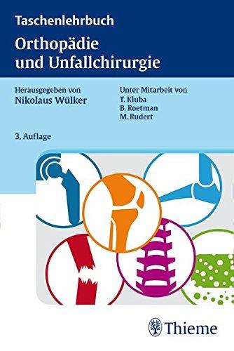 Wülker, Nikolaus (Hrsg.) - Taschenlehrbuch Orthopädie und Unfallchirurgie