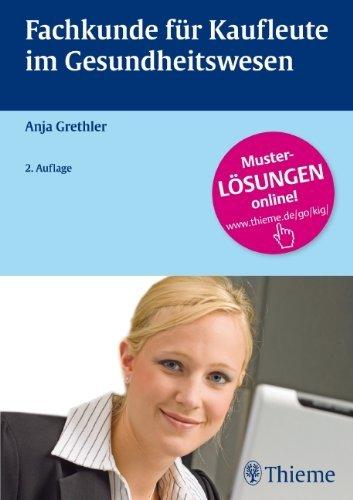 Grethler, Anja - Fachkunde für Kaufleute im Gesundheitswesen