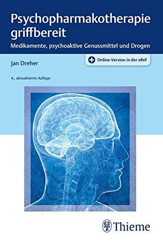 Dreher, Jan - Psychopharmakotherapie griffbereit