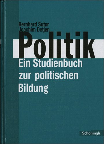 Schöningh - Politik - Ein Studienbuch zur politischen Bildung