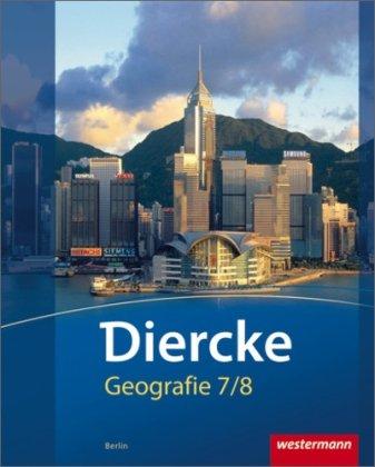 Westermann Verlag - Diercke Geografie - Ausgabe 2012 Berlin: Schülerband 7 / 8